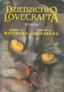 Dziedzictwo Lovecrafta - Gene Wolfe, Graham Masterton, Brian Lumley, Mort Castle, Robert Bloch, Francis Paul Wilson