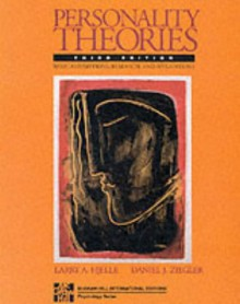 Personality Theories: Basic Assumptions, Research and Applications - Larry A. Hjelle, Daniel J. Ziegler