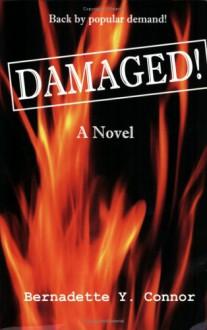 Damaged! - Bernadette Y. Connor