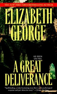 A Great Deliverance (Inspector Lynley #1) - Elizabeth George