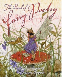 The Book of Fairy Poetry - Michael Hague