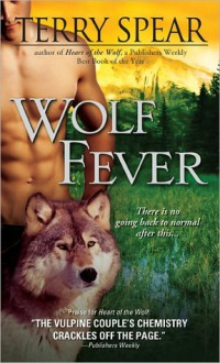 Wolf Feverr (Heart of the Wolf Series, # 6) - Terry Spear