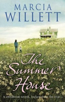 The Summer House - Marcia Willett