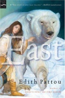 East - Edith Pattou