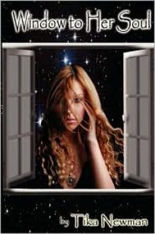 Window To Her Soul - Tika Newman
