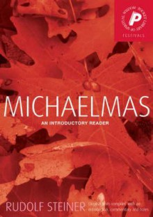 Michaelmas: An Introductory Reader - Rudolf Steiner