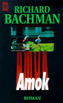 Amok - Richard Bachman, Joachim Honnef, Stephen King