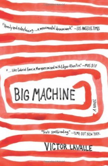 Big Machine - Victor LaValle