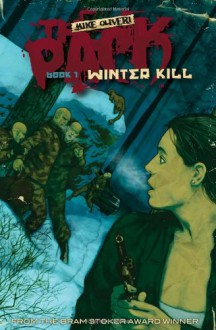 The Pack: Winter Kill - Mike Oliveri