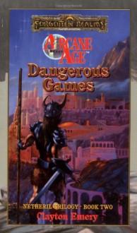 Dangerous Games - Clayton Emery