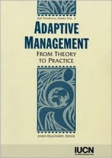 Adaptive Management: From Theory to Practice - James Oglethorpe