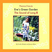 Eve's Green Garden: The Sound of Long E - Cecilia Minden, Joanne D. Meier