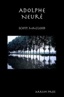 Adolphe Neurè - Scott Macleod