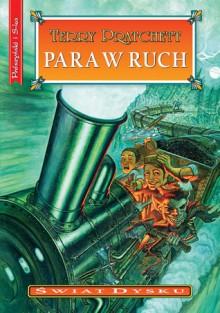 Para w ruch - Terry Pratchett, Piotr W. Cholewa