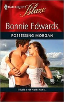 Possessing Morgan - Bonnie Edwards