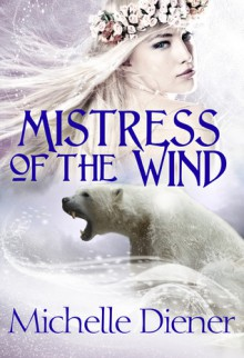 Mistress of the Wind - Michelle Diener