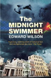 The Midnight Swimmer - Edward Wilson