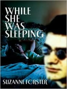 While She Was Sleeping - Suzanne Forster