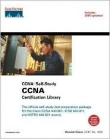 CCNA Certification Library (CCNA Self-Study, Exam #640-801) - Wendell Odom