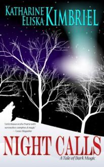 Night Calls - Katharine Eliska Kimbriel