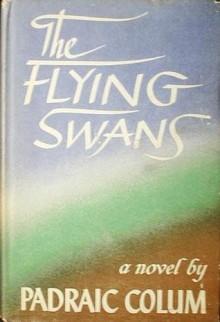 Flying Swans - Padraic Colum