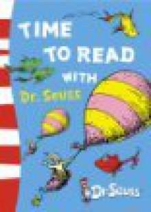 Time To Read With Dr. Seuss (Dr Seuss) - Dr. Seuss