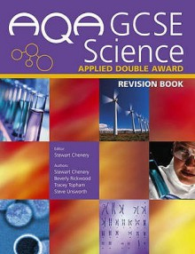Aqa Gcse Science Applied Double Award Revision Book (Aqa Gcse Science) - Stewart Chenery, Steve Unsworth