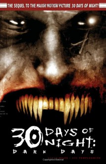 30 Days of Night, Vol. 2: Dark Days - Steve Niles, Ben Templesmith