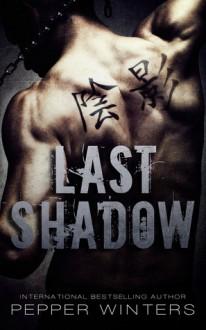 Last Shadow - Pepper Winters