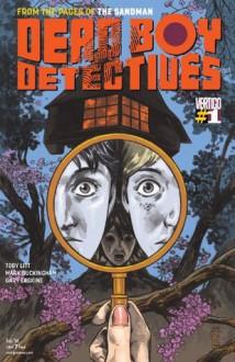 Dead Boy Detectives #1 - Toby Litt, Mark Buckingham