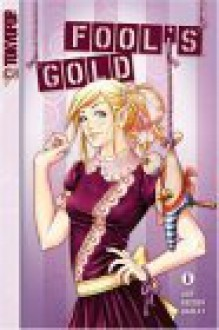 Fool's Gold Volume 1 - Amy Reeder