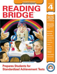 Reading Bridge, Grade 4 - Jennifer Moore, Rainbow Bridge Publishing