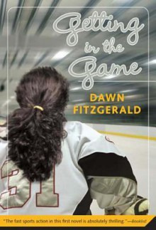 Getting in the Game - Dawn FitzGerald