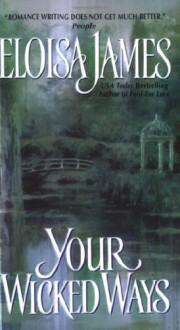 Your Wicked Ways - Eloisa James