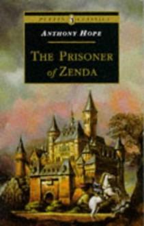 The Prisoner Of Zenda (Puffin Classics) - Anthony Hope