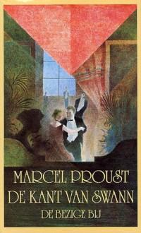 De kant van Swann (Op zoek naar de verloren tijd, #1) - Marcel Proust, C.N. Lijsen, M.E. Veenis-Pieters, Thérèse Cornips