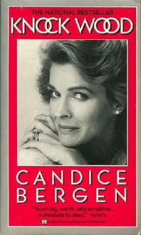 Knock Wood - Candice Bergen