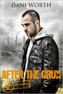 After the Crux - Dani Worth