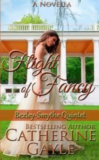 Flight Of Fancy - Catherine Gayle