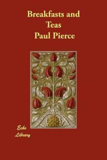Breakfasts and Teas - Paul Pierce