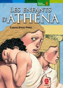Les Enfants d'Athéna - Evelyne Brisou-Pellen