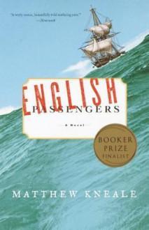 English Passengers - Matthew Kneale