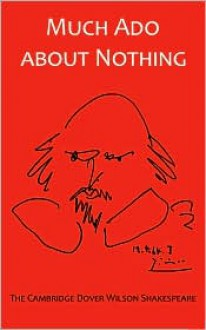 Much ADO about Nothing: The Cambridge Dover Wilson Shakespeare - William Shakespeare