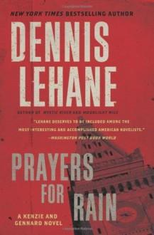 Prayers for Rain (Kenzie and Gennaro) - Dennis Lehane