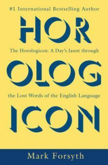 Horologicon - Mark Forsyth