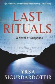 Last Rituals - Yrsa Sigurðardóttir