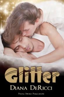 Glitter - Diana DeRicci
