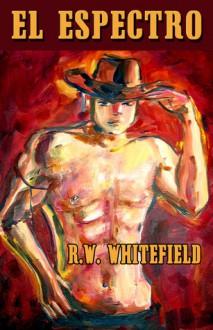 El Espectro - R.W. Whitefield