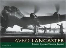 AVRO LANCASTER - Peter C. Smith