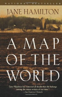 A Map of the World - Jane Hamilton